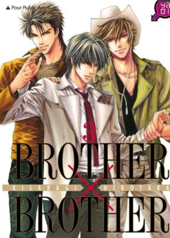 Brother X Brother T.3
