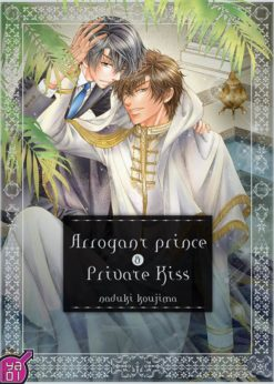Arrogant Prince & Private Kiss