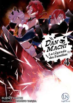 DanMachi - La Légende des Familias T.4