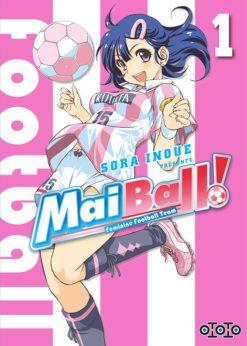 Mai Ball ! T.1
