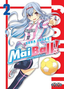 Mai Ball ! T.2