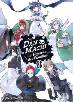 DanMachi - La Légende des Familias T.7 (Roman)