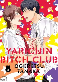 Yarichin Bitch Club T.3