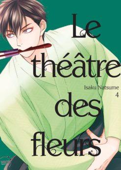 Le Théâtre des fleurs T.4
