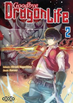 Goodbye Dragon Life T.2