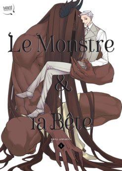 Le Monstre & la Bête T.1