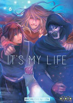 It's My Life T.6